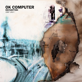 Radiohead - OK Computer OKNOTOK 1997 2017 Album Reviews