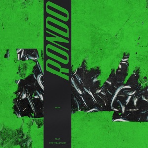 Rondo (feat. UnoTheActivist) - Single Mp3 Download