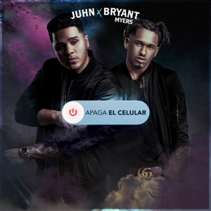 Apaga el Celular (feat. Bryant Myers) - Single Mp3 Download