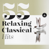 55 Relaxing Classical Hits - Various Artists