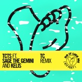 Do It Like Me (Icy Feet) [feat. Sage the Gemini & Kelis] [TC Remix] - Single