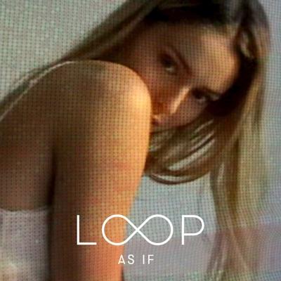 As If - Single - Call Me Loop