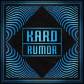 K.A.R.D Project, Vol. 3 - Rumor