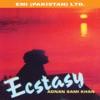 Ecstasy Adnan Sami Khan