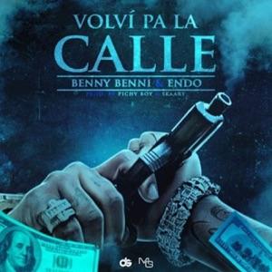 Volví Pa La Calle (feat. Benny Benni) - Single Mp3 Download