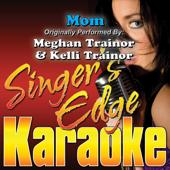 Mom (Originally Performed By Meghan Trainor & Kelli Trainor) [Instrumental]
