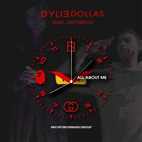 Dylie Dollas - All About Me (feat. Jay Critch) - Single