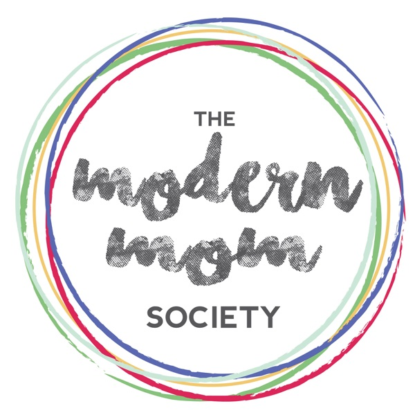 The Modern Mom Society – Podcast – Podtail