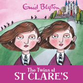The Twins at St Clare's: St Clare's, Book 1 (Unabridged)