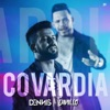 Covardia Dennis Dj Remix feat Dennis DJ Single