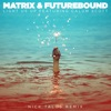 Light Us Up (feat. Calum Scott) [Nick Talos Remix] - Single, Matrix & Futurebound
