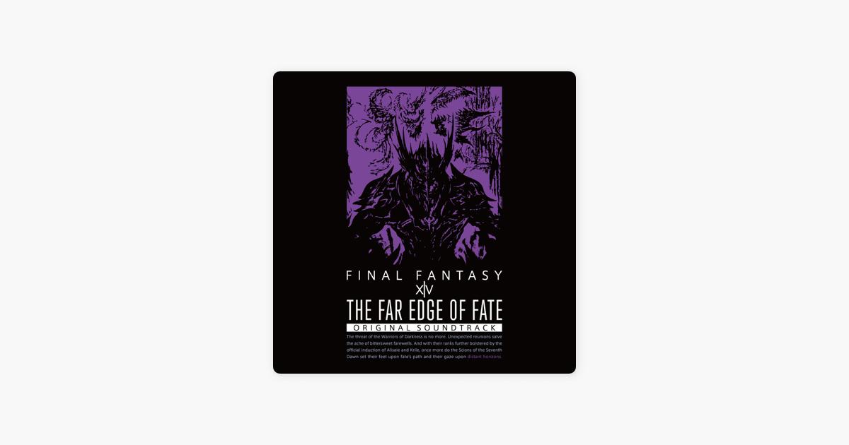 The Far Edge of Fate: FINAL FANTASY XIV (Original Soundtrack) by Masayoshi  Soken