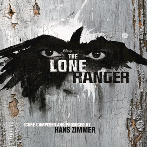 The Lone Ranger (Original Motion Picture Score) Mp3 Download