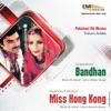 Miss Hong Kong / Bandhan