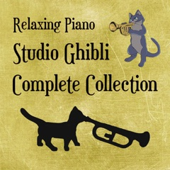 Relaxing Piano: Studio Ghibli Complete Collection