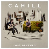 Cahill - This Heart Won't Wait Around