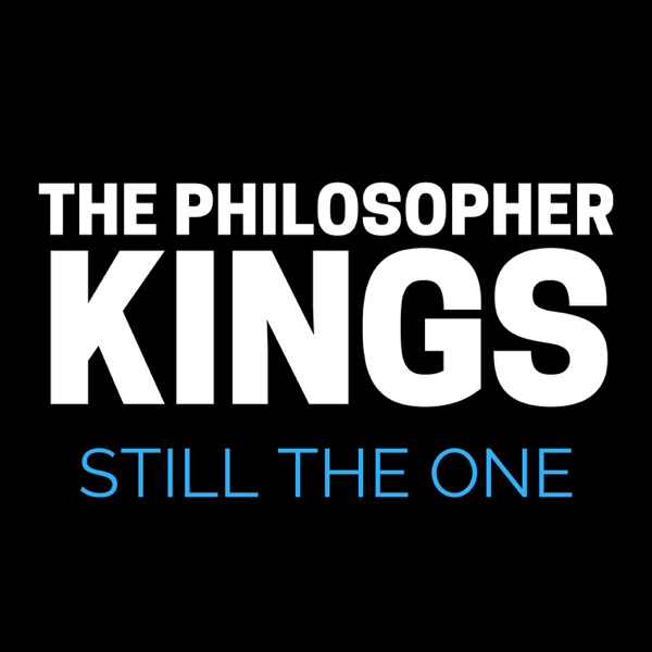 The Philosopher Kings - Still The One
