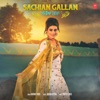 Sachian Gallan Single