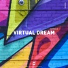 Virtual Dream - Single, Olive