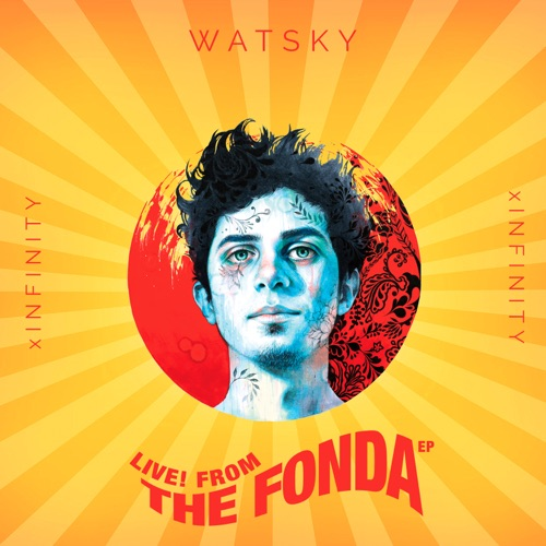 Watsky - x Infinity (Live! From the Fonda) - EP [feat. Camila Recchio]