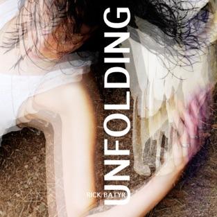 Unfolding – Rick Batyr