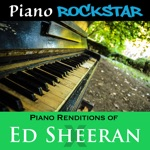 Piano Renditions of Ed Sheeran - X