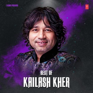 Best of Kailash Kher – Kailash Kher