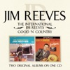 Icon The International Jim Reeves: Good 'N' Country