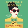 Rich People Problems: A Novel (Unabridged) AudioBook Download