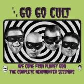 The Go Go Cult - Do the Buzz