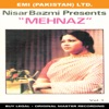 Nisar Bazmi Presents Mehnaz Vol 1