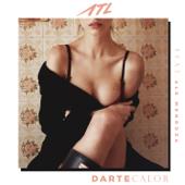Darte Calor (feat. Ale Mendoza) - ATL