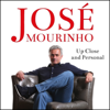 Robert Beasley - José Mourinho: Up Close & Personal (Unabridged) bild