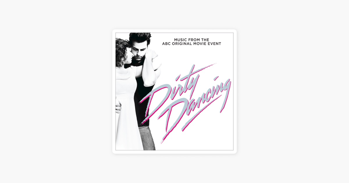 u200edirty dancing  original television soundtrack  by various