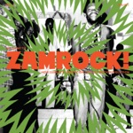 Welcome To Zamrock! How Zambia's Liberation Led To a Rock Revolution, Vol. 2 (1972-1977)