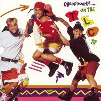 Ooooooohhh... On the TLC Tip (iTunes)
