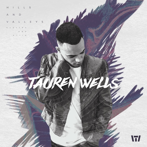 All My Love by Tauren Wells