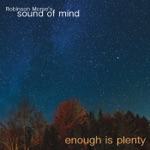 Robinson Morse's Sound of Mind - Lifted on High