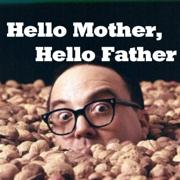 Hello Mother, Hello Father - Allan Sherman