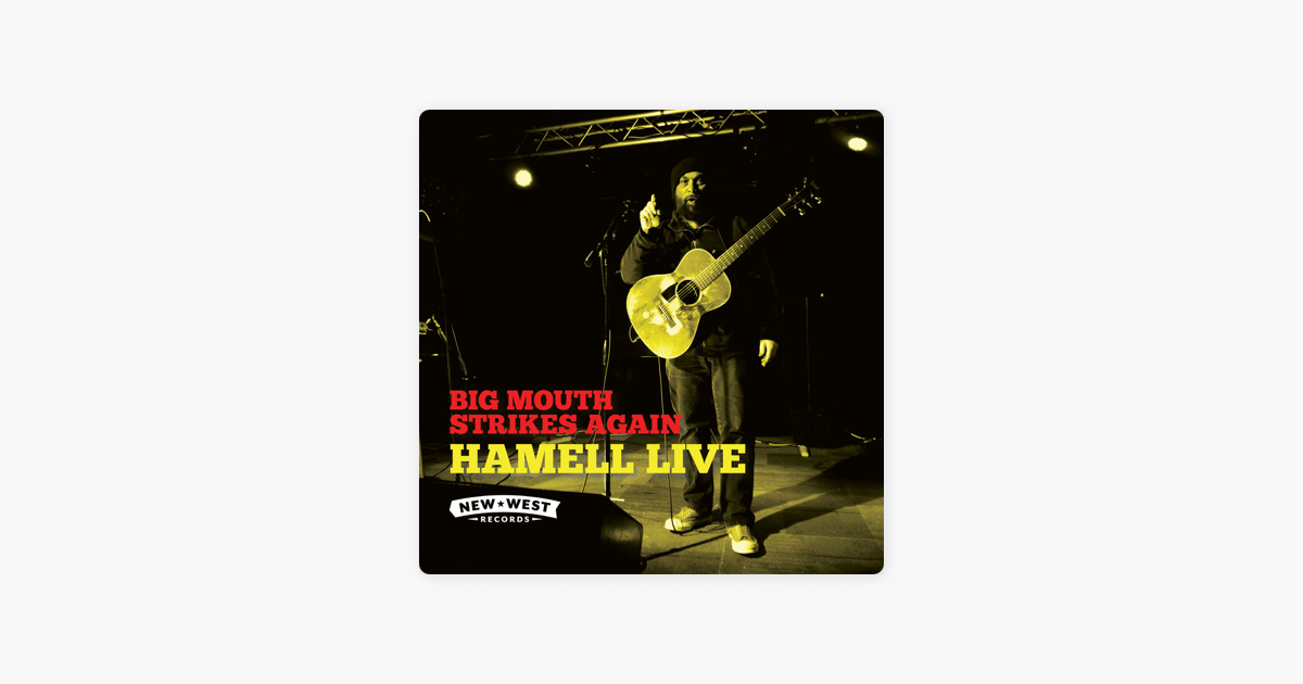 Big Mouth Strikes Again (Live) by Hamell On Trial on Apple Music
