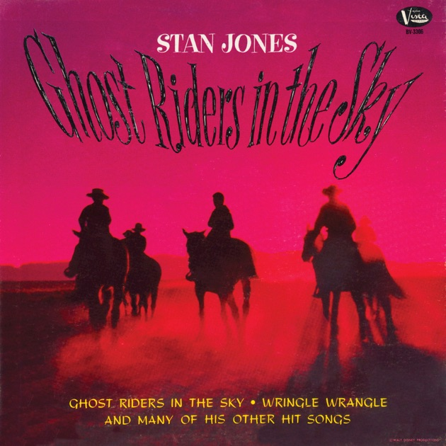 Iam A Rider Song: Ghost Riders In The Sky By Stan Jones On Apple Music