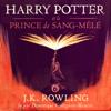 J.K. Rowling - Harry Potter et le Prince de Sang-Mêlé (Harry Potter 6) artwork