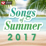 Songs of Summer 2017 (60 Min Non-Stop Workout Mix 130-150 BPM)