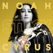 I'm Stuck - Noah Cyrus