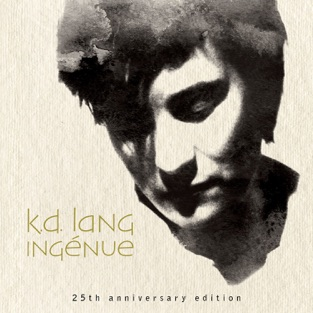 Ingénue (25th Anniversary Edition) – k.d. lang