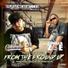 From the Ground Up - Single, Lil' Colorado, Gorilla Zoe & Prynce tha Writer