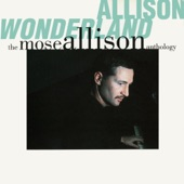 Mose Allison - You Can Count on Me to Do My Part