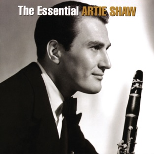 The Essential Artie Shaw – Artie Shaw