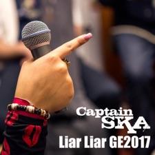 Liar Liar Ge2017 by Captain Ska