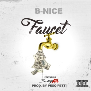 Faucet (feat. Scotty ATL) - Single Mp3 Download